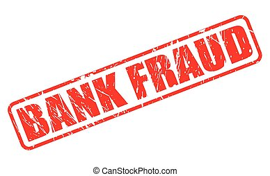 BANK FRAUD red stamp text on white