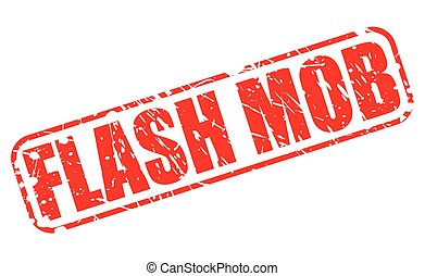 FLASH MOB red stamp text on white