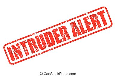 INTRUDER ALERT red stamp text on white