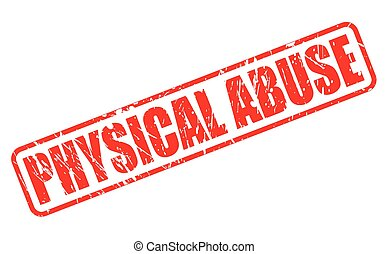 PHYSICAL ABUSE red stamp text
