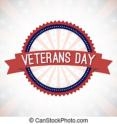 Veterans Day Badge Vector Illustration Text on a Banner and...
