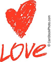 Red painted heart. Inscription Love
