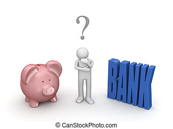 Choosing whether open bank account or leave in piggybank -...