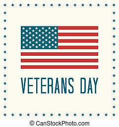 Veterans Day Vector Illustration Text and American Flag with...