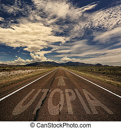 Conceptual Image of Road With the Word Utopia - Conceptual...