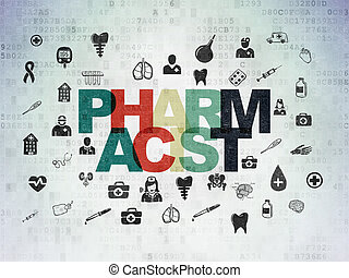 Health concept: Pharmacist on Digital Paper background -...