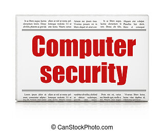 Protection concept: newspaper headline Computer Security