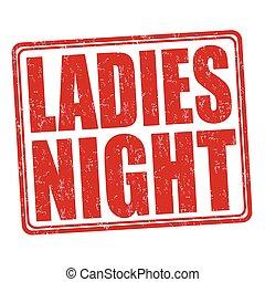 Ladies night stamp - Ladies night grunge rubber stamp on...