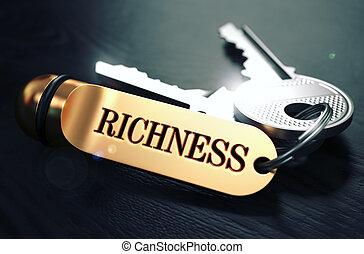 Richness written on Golden Keyring - Keys and Golden Keyring...