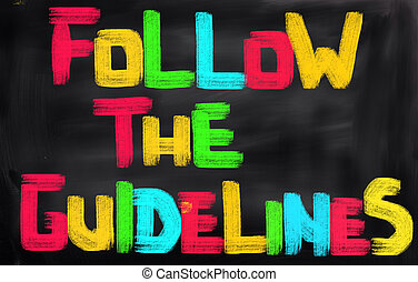 Follow The Guidelines Concept