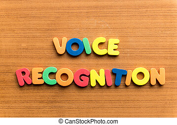 voice recognition colorful word on the wooden background