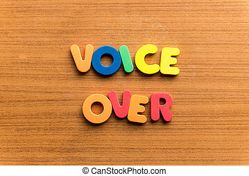 voice over  colorful word on the wooden background