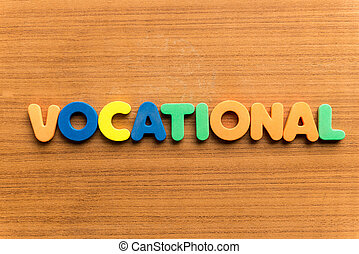 vocational  colorful word on the wooden background