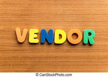 vendor colorful word on the wooden background