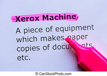 xerox machine  word highlighted on the white background