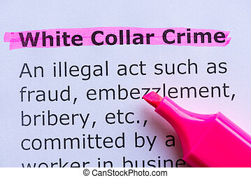 white collar crime word highlighted on the white background