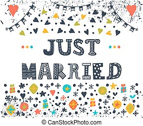 Just married Cute greeting card with decorative elements...