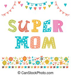Super Mom Hand draw background for Happy Mothers Day Cute...