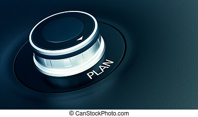 concept of plan - knob with arrow pointing to the word: plan...