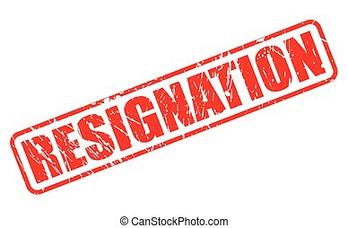 RESIGNATION red stamp text on white