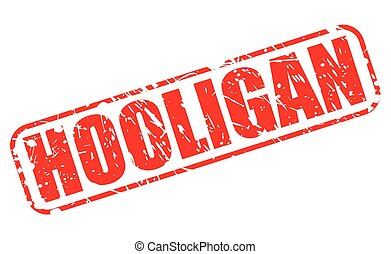 HOOLIGAN red stamp text on white