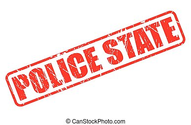 POLICE STATE red stamp text on white