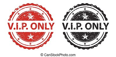 VIP Only Grunge Stamp Red and Black Isolated on white