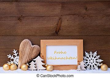 Golden Decoration, Snow, Frohe Weihnachten Mean Merry...
