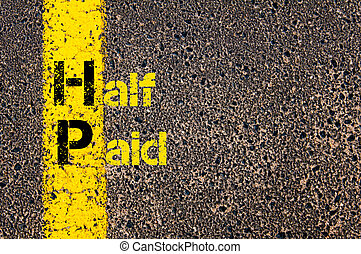 Business Acronym HP as Half Paid - Concept image of Business...