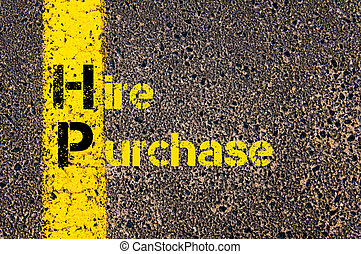 Business Acronym HP as Hire Purchase - Concept image of...