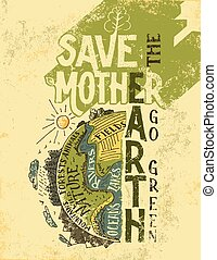 Save the Mother Earth concept eco poster - Save the Mother...