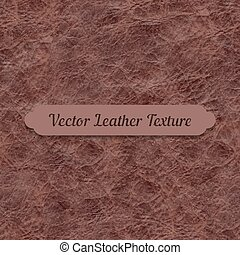 Vector brown crumpled leather texture. Element for your...