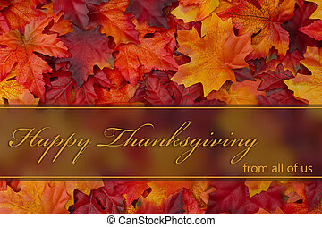 Happy Thanksgiving Greeting, Fall Leaves Background and text...