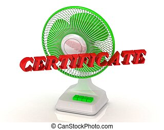 CERTIFICATE- Green Fan propeller and bright color letters on...