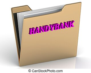 HANDYBANK - bright color letters on a gold folder on a white...