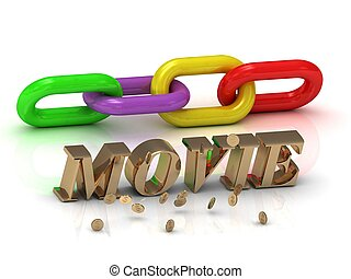 MOVIE- inscription of bright letters and color chain on...