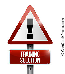 Training Solution warning sign concept