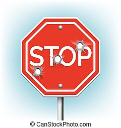Stop sign with bullet holes. Warning and danger, bullethole...