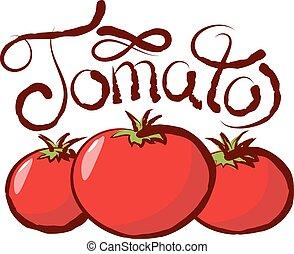 Vector Tomato - vector tomato with calligraphic inscription