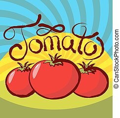 Vector Tomato - vector tomato with calligraphic inscription