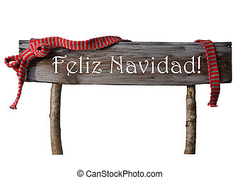 Isolated Sign Feliz Navidad Mean Merry Christmas, Red Ribbon...