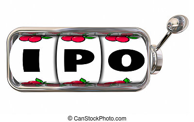 IPO Bet New Company Start-Up Initial Public Stock Offering -...