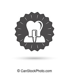 Tooth implant sign icon Dental care symbol - Vintage emblem...