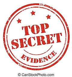Top Secret-Evidence - Grunge rubber stamp with text Top...
