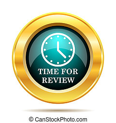Time for review icon Internet button on white background