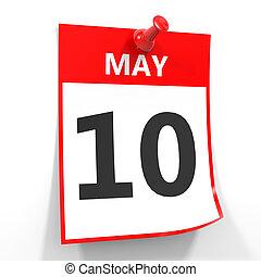 10 may calendar sheet with red pin. - 10 may calendar sheet...
