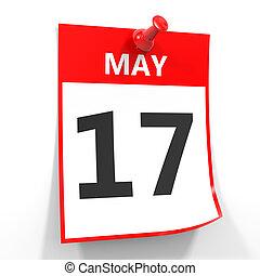 17 may calendar sheet with red pin. - 17 may calendar sheet...