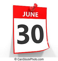 30 june calendar sheet with red pin. - 30 june calendar...