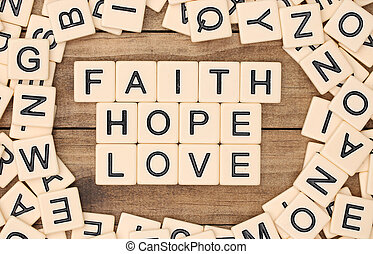 Faith, Hope and Love spelled out in block letters