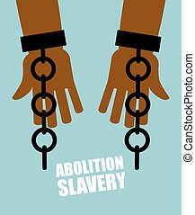Abolition of slavery. Hands black slave with broken chains. Shattered shackles. Broken handcuffs. Long-Awaited Freedom. Liberation from oppression of  planters.